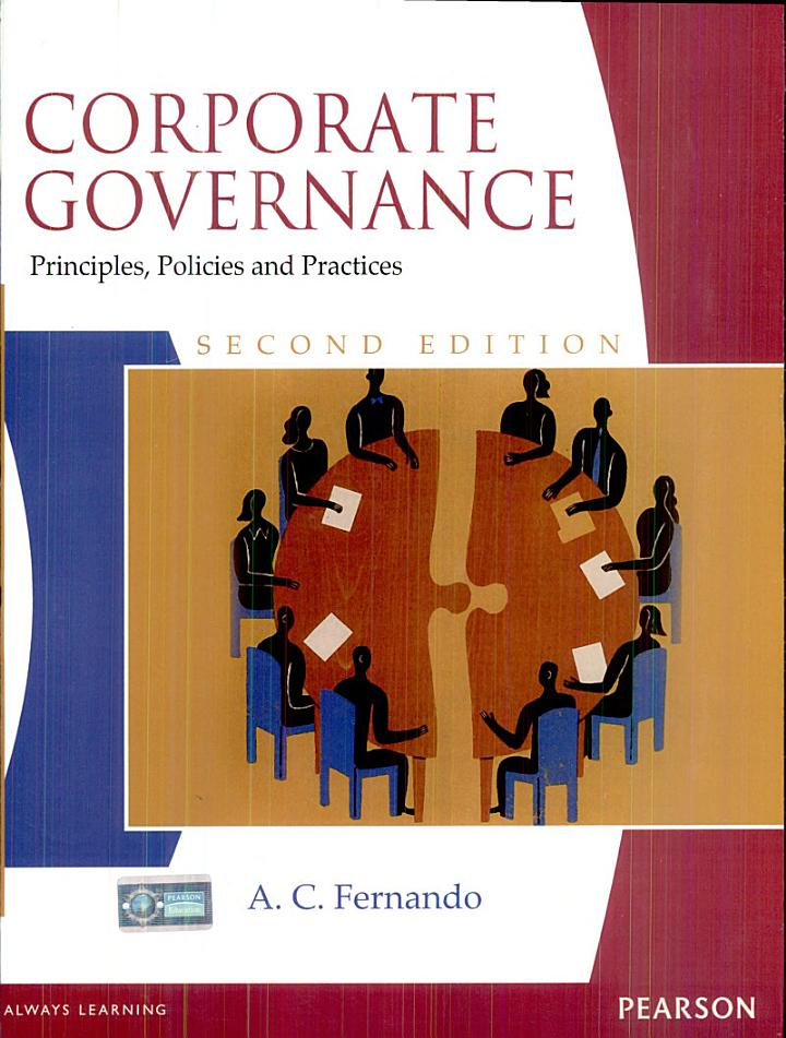 Corporate Governance: Principles, Polices and Practices, 2/e
