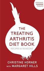 The Treating Arthritis Diet Book