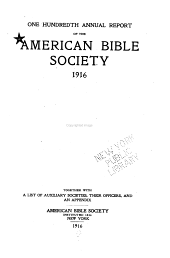 Annual Report of the American Bible Society: Volume 100