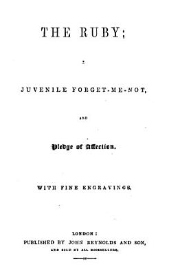 The ruby  a juvenile forget me not PDF