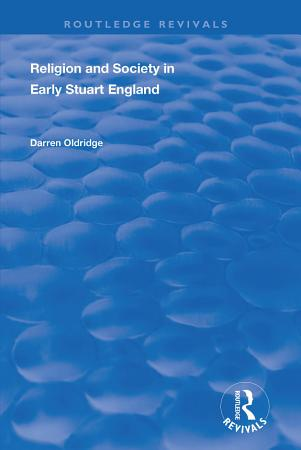 Religion and Society in Early Stuart England PDF