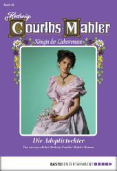 Hedwig Courths-Mahler - Folge 046: Die Adoptivtochter