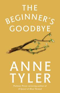 The Beginner s Goodbye Book