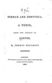 Herman and Dorothea: A poem, from the German of Goethe