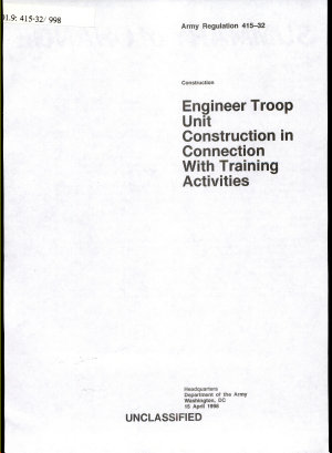 Engineer Troop Unit Construction in Connection with Training Activities