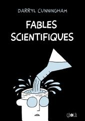 Fables scientifiques: Volume 1