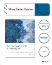 Economics of Strategy, 7th Edition: Edition 7