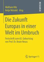 Die Zukunft Europas in einer Welt im Umbruch PDF