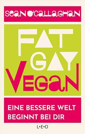 Fat  Gay  Vegan  PDF