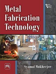 Metal Fabrication Technology PDF