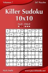 Killer Sudoku 10x10 - De Fácil a Difícil - Volumen 7 - 267 Puzzles
