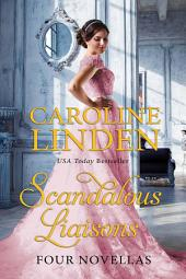 Scandalous Liaisons: Four Novellas