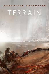 Terrain: A Tor.Com Original