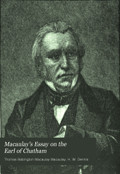 Macaulay's Essay on the Earl of Chatham: With a General Introduction to the Study of Macaulay and Essay an Literary Charäcteristics