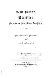 E. M. Arndt's schriften für und an sein lieben Deutschen: Band 2