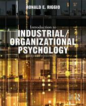 Introduction to Industrial/Organizational Psychology: Edition 7