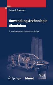 Anwendungstechnologie Aluminium: Ausgabe 2
