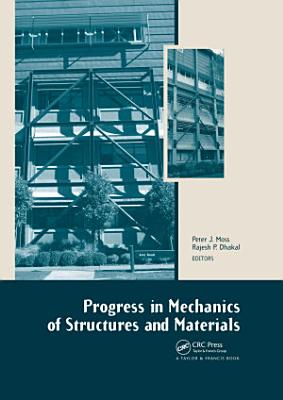 Progress in Mechanics of Structures and Materials PDF