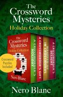 The Crossword Mysteries Holiday Collection PDF