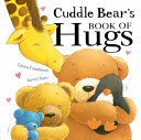 Cuddle Bear s Book of Hugs PDF