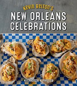 Kevin Belton   s New Orleans Celebrations Book