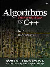 Algorithms in C++ Part 5: Graph Algorithms, Edition 3