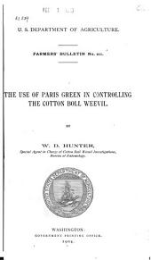 The Use of Paris Green in Controlling the Cotton Boll Weevil