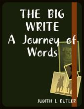 The Big Write: A Journey of Words