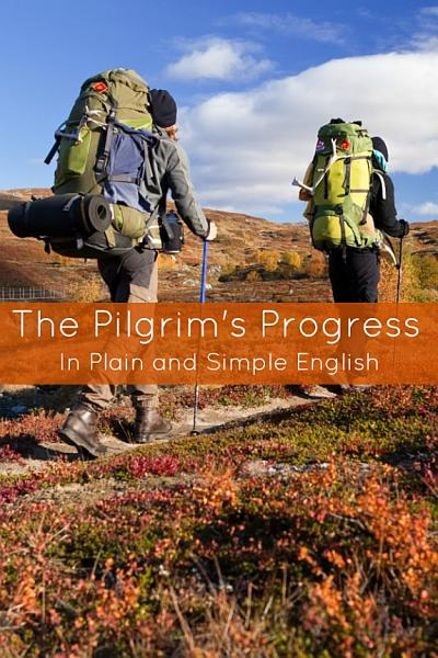 The Pilgrim s Progress in Plain and Simple English  From This World to That Which is to Come