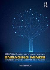 Engaging Minds: Cultures of Education and Practices of Teaching, Edition 3