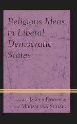 Religious Ideas in Liberal Democratic States