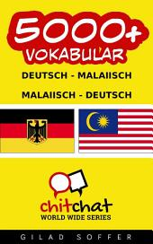 5000+ Deutsch - Malaiisch Malaiisch - Deutsch Vokabular