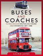 Buses and Coaches in and around Walton-on-Thames and Weybridge, 1891–1986