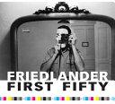 Friedlander First 50