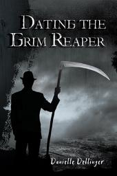 Dating the Grim Reaper