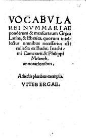 Vocabula rei nummariae ponderum et mensurarum Graeca, Latina, Ebraica ...