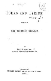 Poems and Lyrics: chiefly in the Scottish dialect