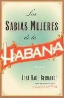 Las Sabias Mujeres de la Habana PDF