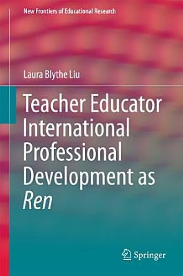 Teacher Educator International Professional Development as Ren PDF
