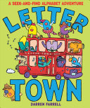 Letter Town  a Seek And Find Alphabet Adventure PDF