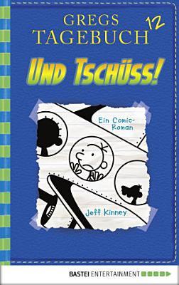 Gregs Tagebuch 12   Und tsch  ss  PDF
