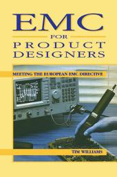 EMC for Product Designers: Meeting the European EMC Directive
