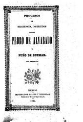 Proceso de residencia contra Pedro de Alvarado: Ilustrado con estampas sacadas de los antiguos codices mexicanos, y notas y noticias biograficas, criticas y arqueologicas