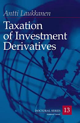Taxation of Investment Derivatives