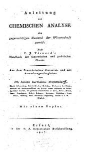 Anleitung zur chemischen Analyse dem gegenwärtigen Zustand de Wissenschaft gemäß: Mit 1 Kupfer