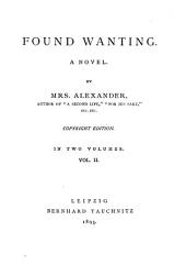 Found Wanting: A Novel, Volume 2