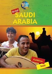 We Visit Saudi Arabia