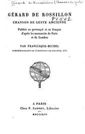 Gérard de Rossillon: Chanson de geste ancienne. Publiée en provençal et en français d'après les manuscrits de Paris et de Londres