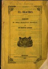 Las dos reinas: drama histórico, original, en tres actos y en verso, Volumen 10;Volumen 13