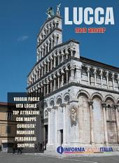 Lucca mon amour - Guida della città